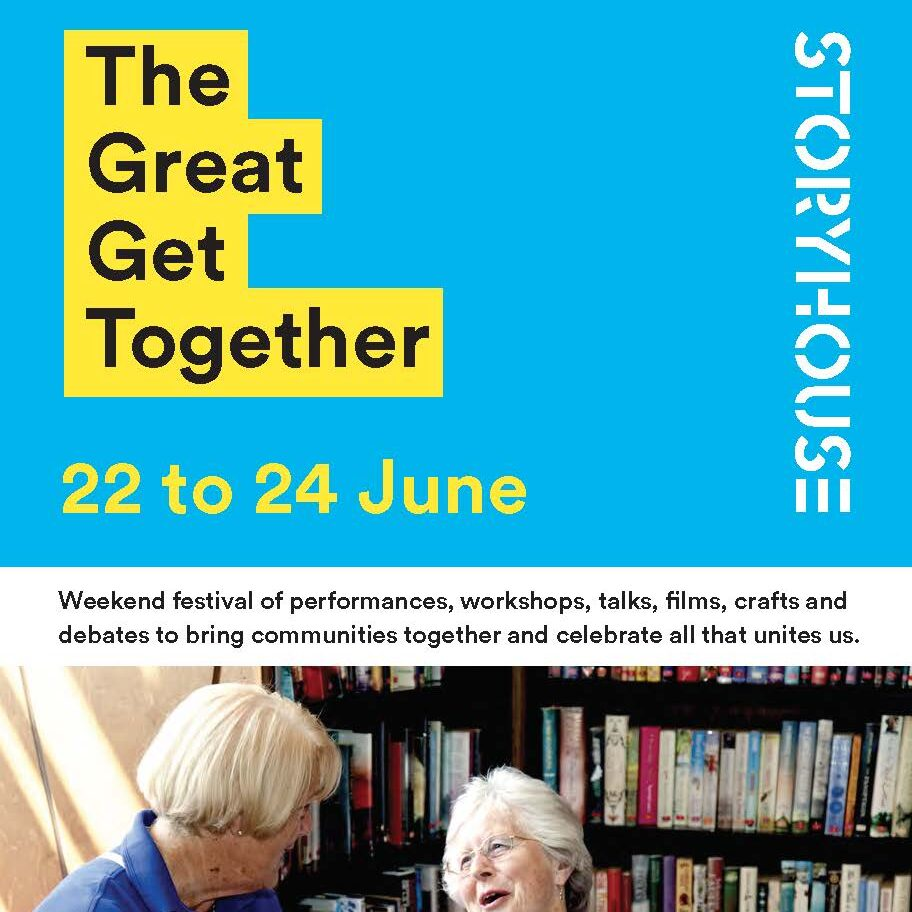 Cover shot of the great get together for Storyhouse