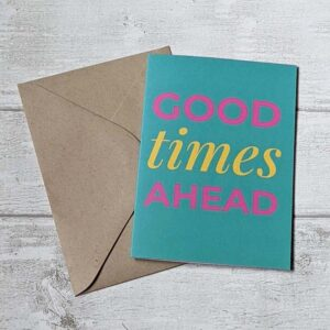 good times ahead turquoise card
